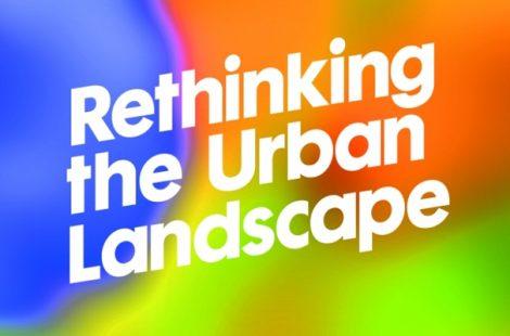 Rethinking the Urban Landscape